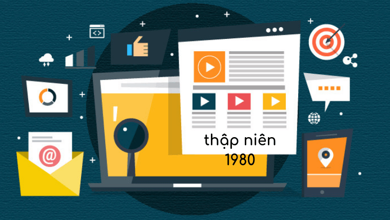 <b>Digital Marketing ờ thập niên 1980</b>