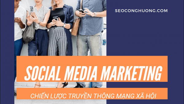 Chiến Lược Social Media Marketing