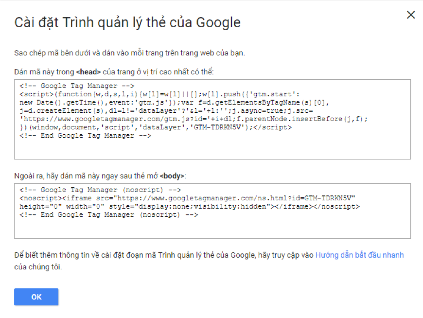 Copy the GTM code and follow the instructions